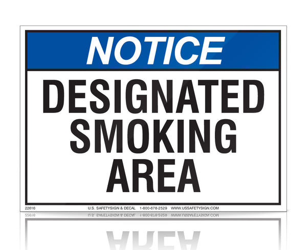 Designated Smoking Area - ANSI - (7 x 10) - 22616V