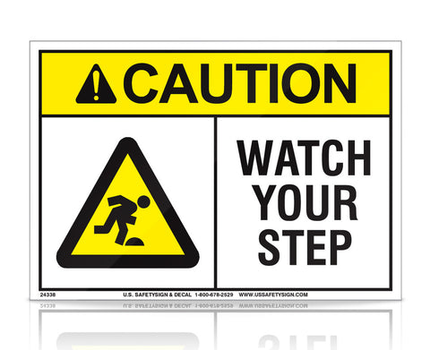 Watch Your Step - ANSI - (5 x 7) - 25540V