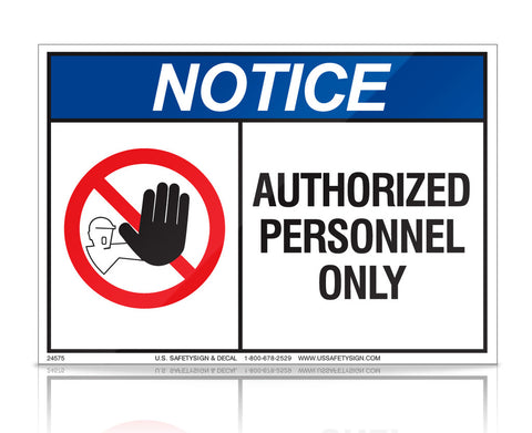 Authorized Personnel Only - ANSI - (7 x 10) - 24575V