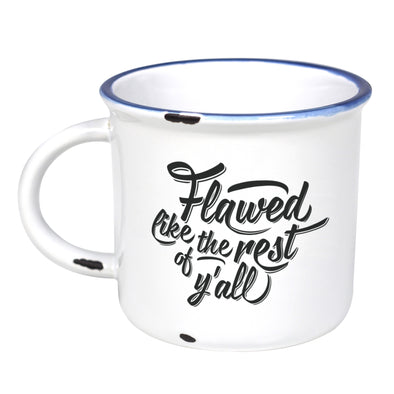 Flawed Like the Rest of Y'all - Ceramic Camping Mug with Light Distressed Look