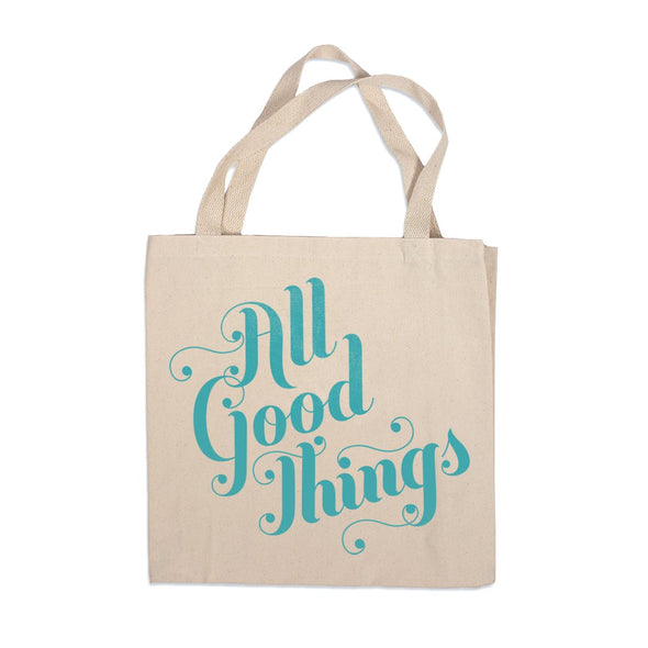 All Good Things Canvas Tote Bag