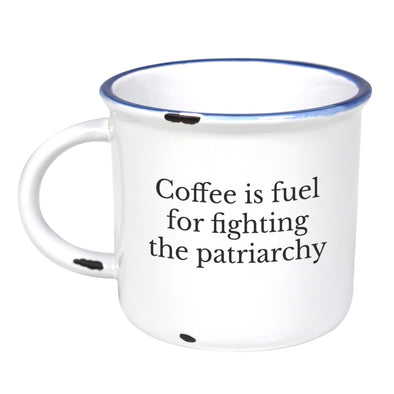 Coffee Is Fuel For Fighting The Patriarchy - Ceramic Camping Mug with Light Distressed Look