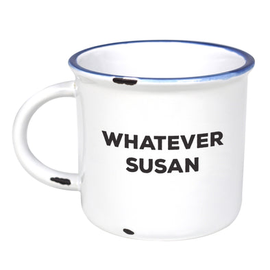 Whatever Susan - Ceramic Camping Mug with Light Distressed Look