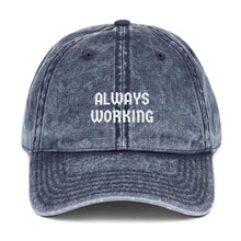 Load image into Gallery viewer, Always Working - Vintage Cotton Cap - A Philosophy of Life Canvas, Co.