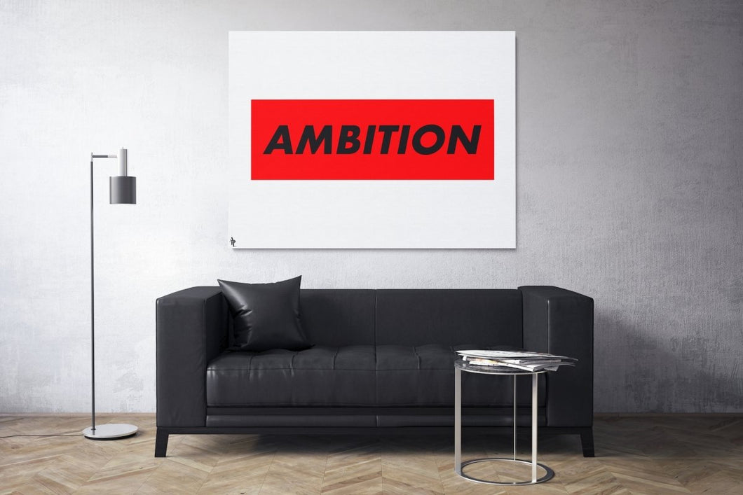 AMBITION - A Philosophy of Life Canvas, Co.