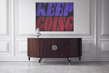 Load image into Gallery viewer, KEEP GOING - A Philosophy of Life Canvas, Co.
