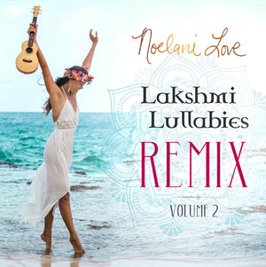 """Lakshmi Lullabies"" Remix Album Digital Download"