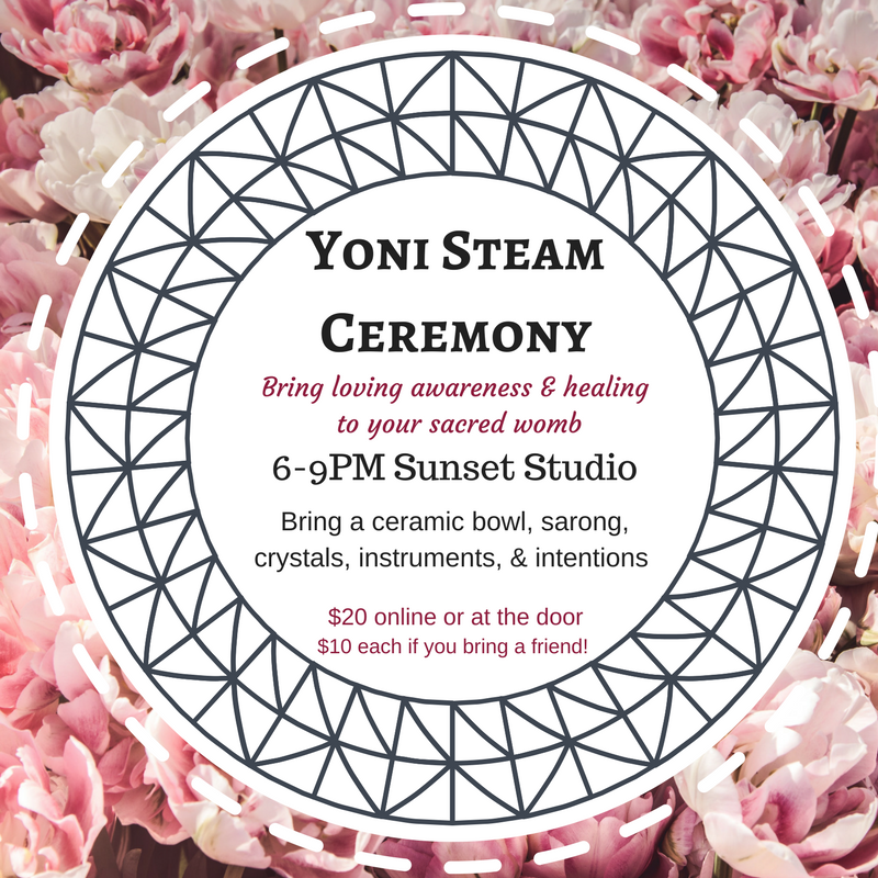 Yoni Steam Ceremony