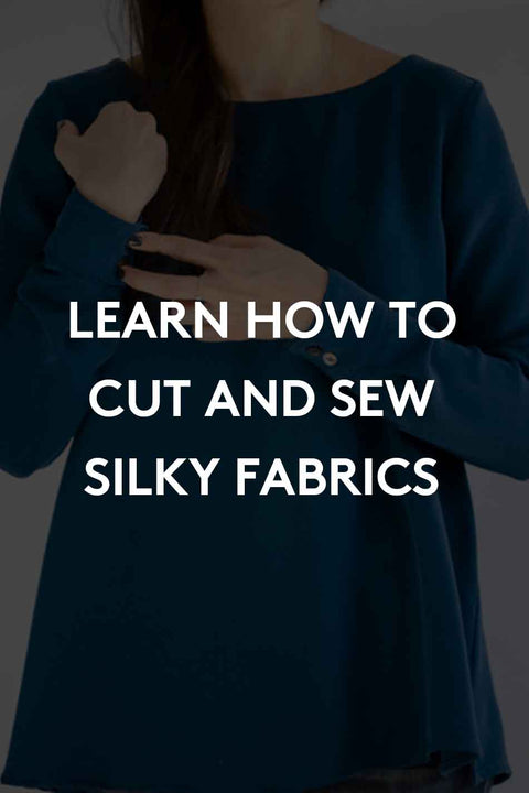 How to Sew Silky Fabrics - Registration Deposit