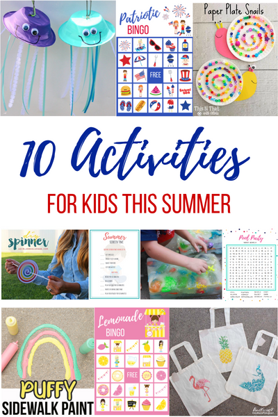 10 Activities for Kids This Summer