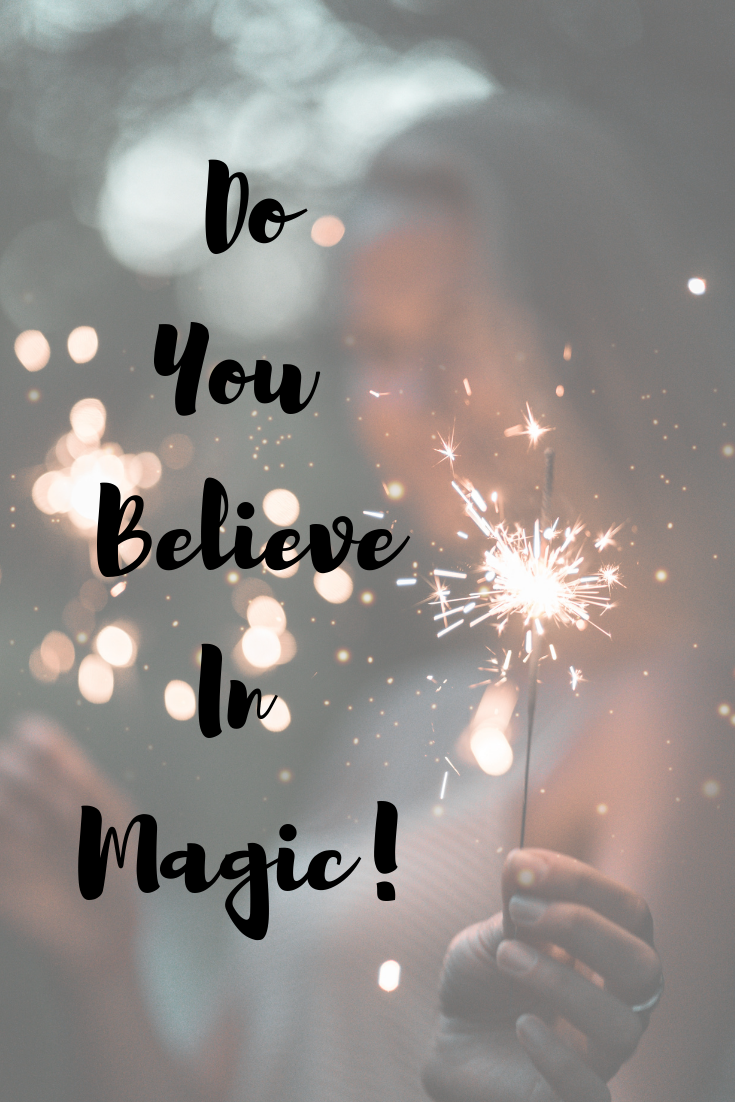 Motivational Monday - The Magic Lives Inside of You!