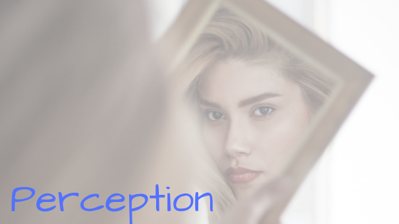 Motivational Monday - Perception Is A Label!