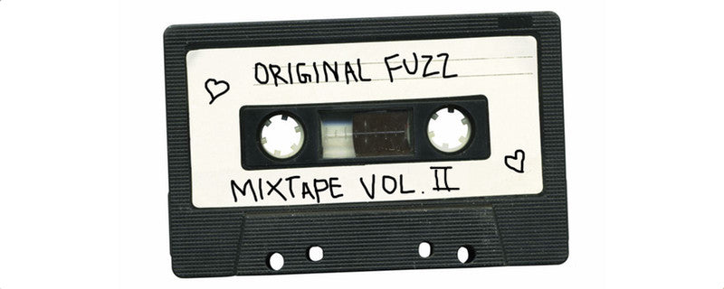 Original Fuzz Mixtape Vol. 2