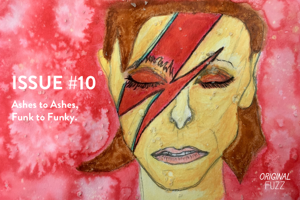 Issue #10: Ashes to Ashes, Funk To Funky