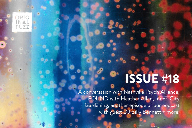 Featured photo for Issue #18: Nashville Psych Alliance, FOUND with Heather Allen, Inner-City Gardening, Johnny Cash, A New Podcast Episode + more!