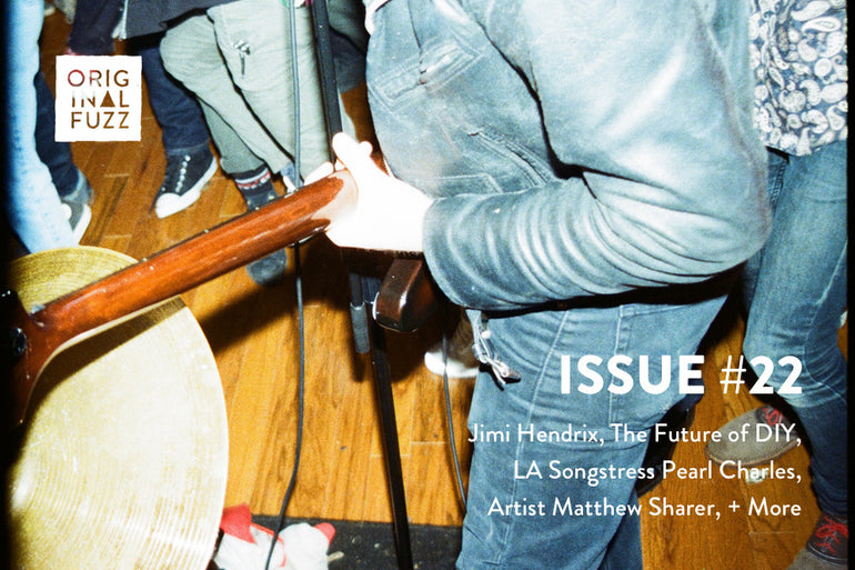 Featured photo for Issue #22: Jimi Hendrix, LA Songstress Pearl Charles, The Future of DIY, Artist Matthew Sharer + More