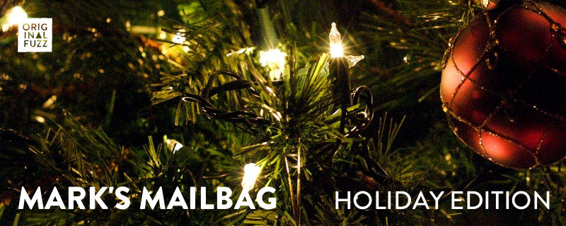 Mark's Mailbag: Holiday Edition - Featured Image