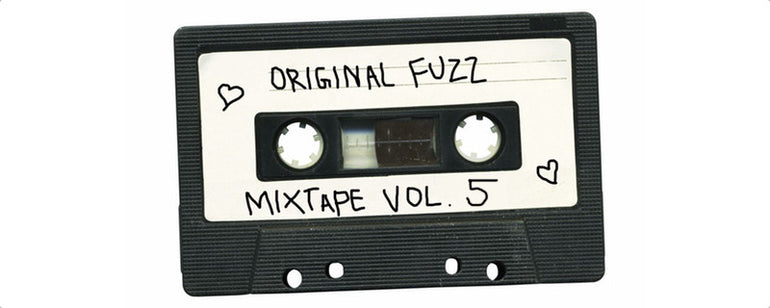 Featured photo for Original Fuzz Mixtape Vol. 5