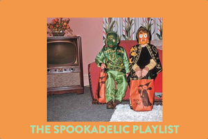 Happy Halloween! Here's a Spookadelic Playlist