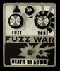 The Death by Audio Fuzz War