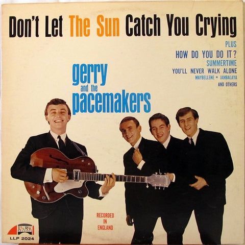 Gerry And The Pacemakers album 'Don't Let The Sun Catch You Crying' produced by George Martin in 1964.