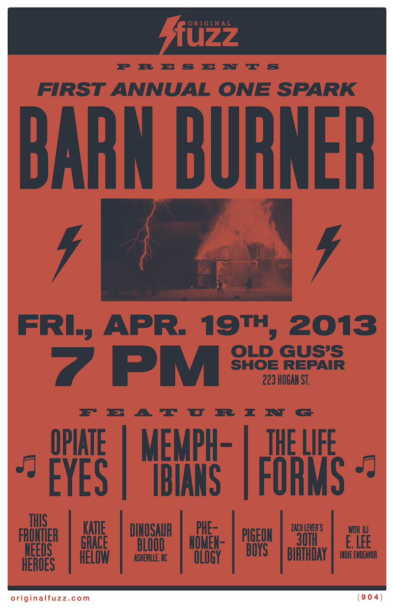 Poster for the First Annual One Spark Barn Burner with Opiate Eyes, Memphibians, The Life Forms and more.