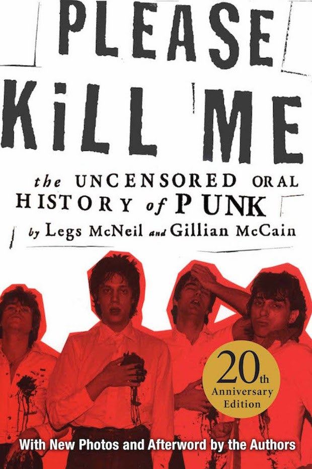 Front cover of Please Kill Me by Legs McNeill and Gillian McCain