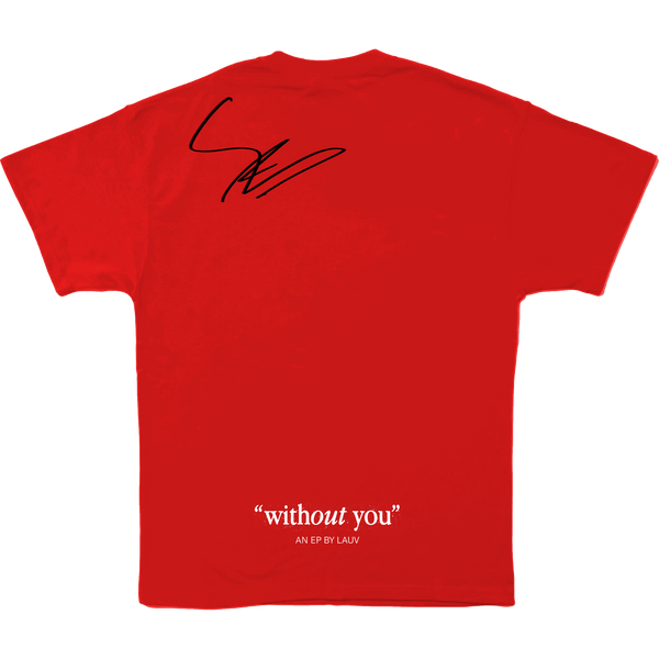 WITHOUT YOU RED TEE