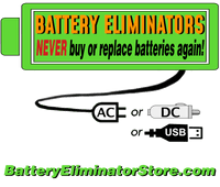 NEVER buy or replace a battery again! Power from AC, Automobile or USB. Installs in battery compartment.