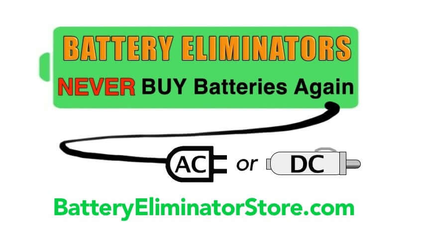 Battery Eliminator - Replaces batteries (AA, AAA, 9 volt, C and C, CR123A to AC power supply adapter or DC automotive power or USB source power.