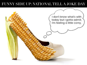 Funny Side Up For National Tell A Joke Day!