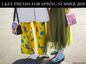5 Key Trends For Spring / Summer 2018