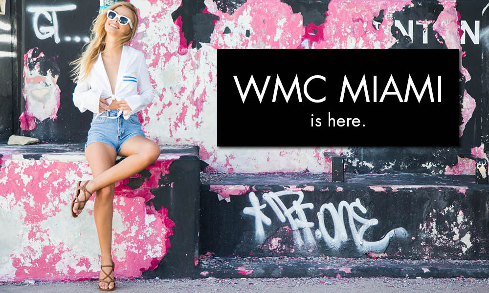 WMC MIAMI IS HERE