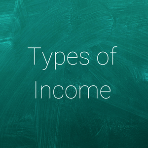 Types of Income - Elevated Ambition