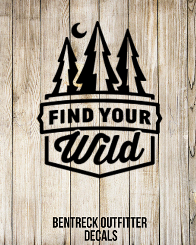Find Your Wild Decal