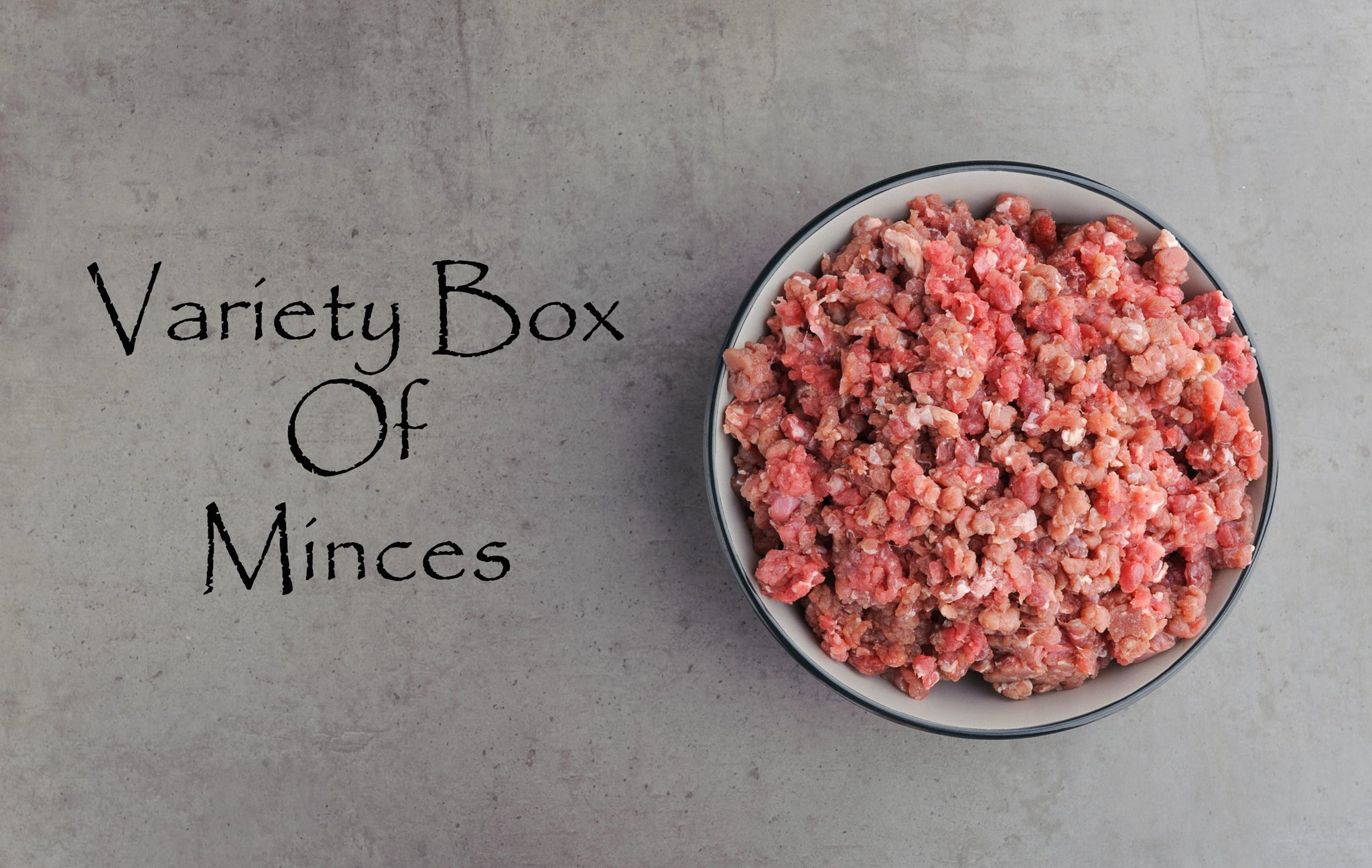 Variety Box of Mixed Mince with bone 12kg