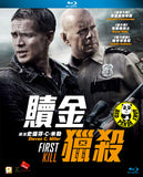 First Kill 贖金獵殺 Blu-Ray (2017) (Region A) (Hong Kong Version)