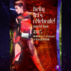 Kelly Chen 陳慧琳 Let's Celebrate! World Tour Concert 世界巡迴演唱會 2015 (2DVD+2CD)