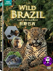 Wild Brazil: Land Of Fire And Food DVD (BBC) (Region 3) (Hong Kong Version)