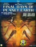 Final Days Of Planet Earth Blu-Ray (2005) (Region A) (Hong Kong Version)