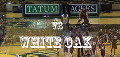 The Buzzer Beater Tatum vs White Oak 2013