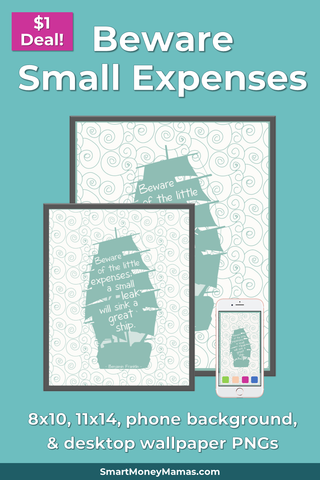 Beware of Little Expenses Printable Wall Art