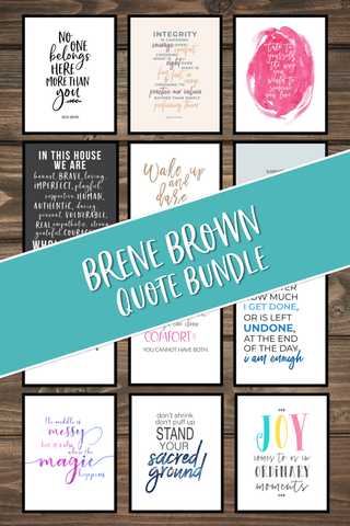 12 Brene Brown Quotes | Printable Art & Phone/Desktop Wallpaper