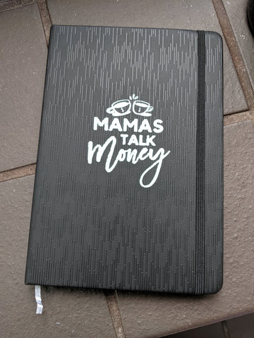 Mamas Talk Money Notebook