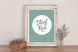 Think Rich Printable Wall Art
