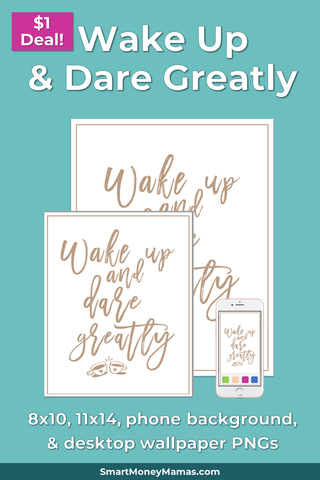 "Brene Brown ""Wake Up & Dare Greatly"" Printable Wall Art"