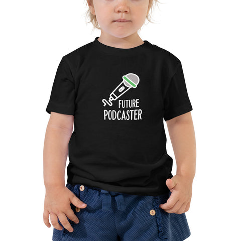 Future Podcaster Toddler T-Shirt