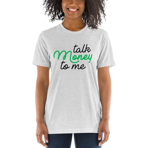 Talk Money To Me Tee