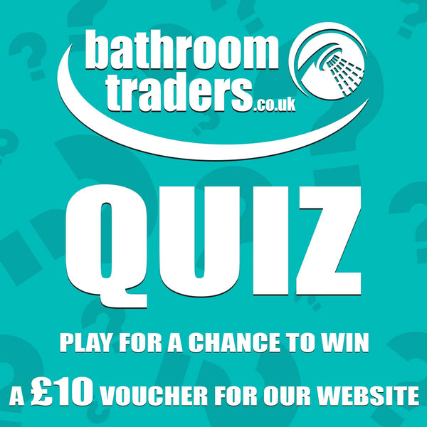 Bathroom Traders Quiz!