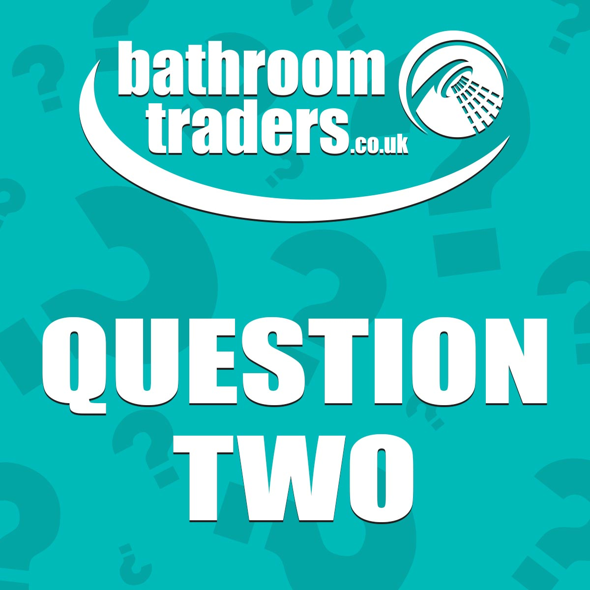 Bathroom Traders Quiz - Question 2